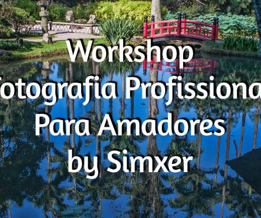 Workshop Fotografia Profissional Para Amadores- - Turma Especial - By Simxer
